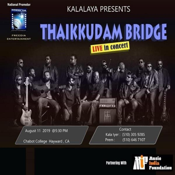 Thaikkudam Bridge Live in Concert - Bay Area