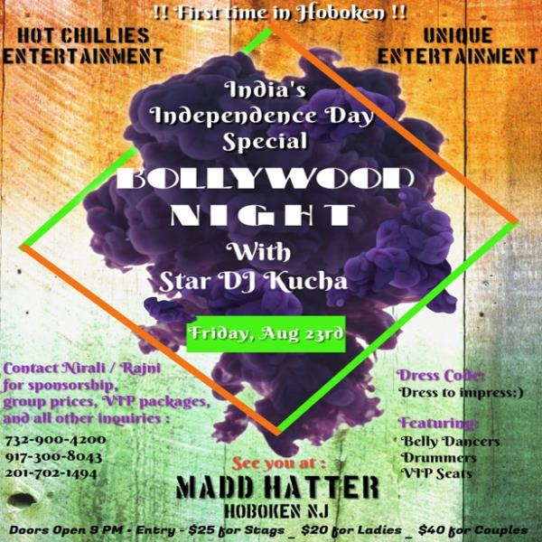 Independence Day Special // Bollywood Night Party with Star DJ Kucha !!