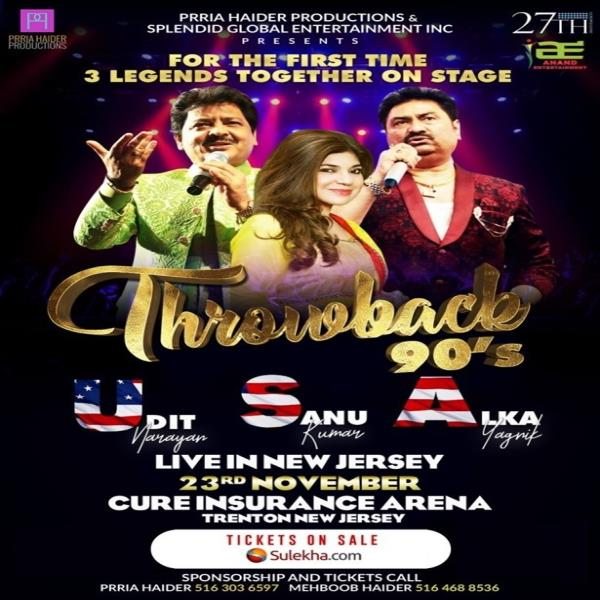 Throwback 90's With Udit Narayan,Alka Yagnik and Kumar Sanu Live In NJ
